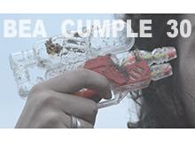 VIDEOARTE – BEA CUMPLE 30