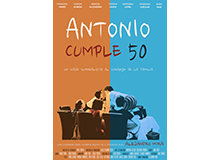 ANTONIO CUMPLE 50 – LARGOMETRAJE